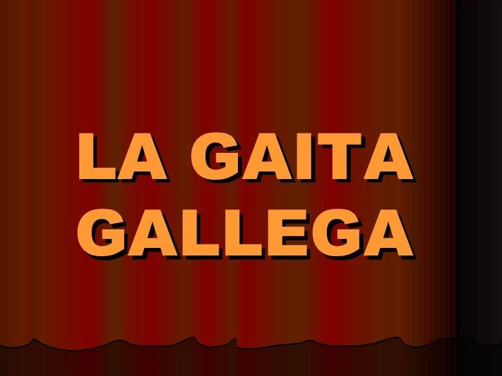 LA GAITA GALLEGA