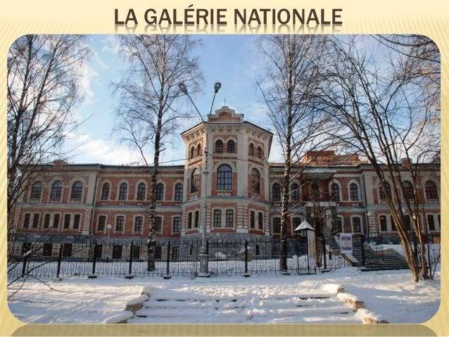 LA GALÉRIE NATIONALE