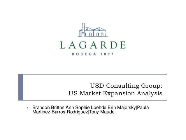 USD Consulting Group: US Market Expansion Analysis   Brandon Britton|Ann Sophie Loehde|Erin Majorsky|Paula Martinez-Barro...