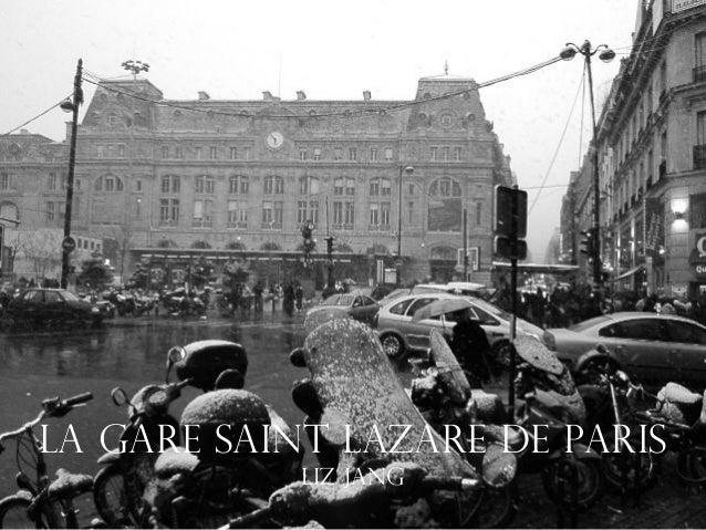 La Gare Saint Lazare de Paris            Liz Jang