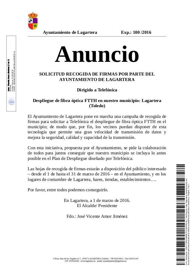 Ayuntamiento de Lagartera Exp.: 100 /2016 Anuncio SOLICITUD RECOGIDA DE FIRMAS POR PARTE DEL AYUNTAMIENTO DE LAGARTERA Dir...