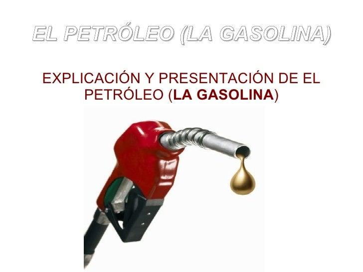 Es gastado cuanto la gasolina al campo