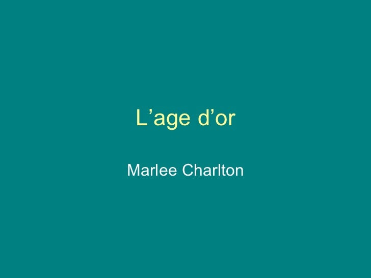 L'age d'or Marlee Charlton