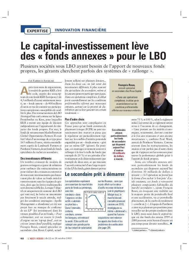 40 L'AGEFI HEBDO / du 22 au 28 octobre 2009EXPERTISEPAR Fabrice AnselmiAprès trois mois de négociations,la société de gest...