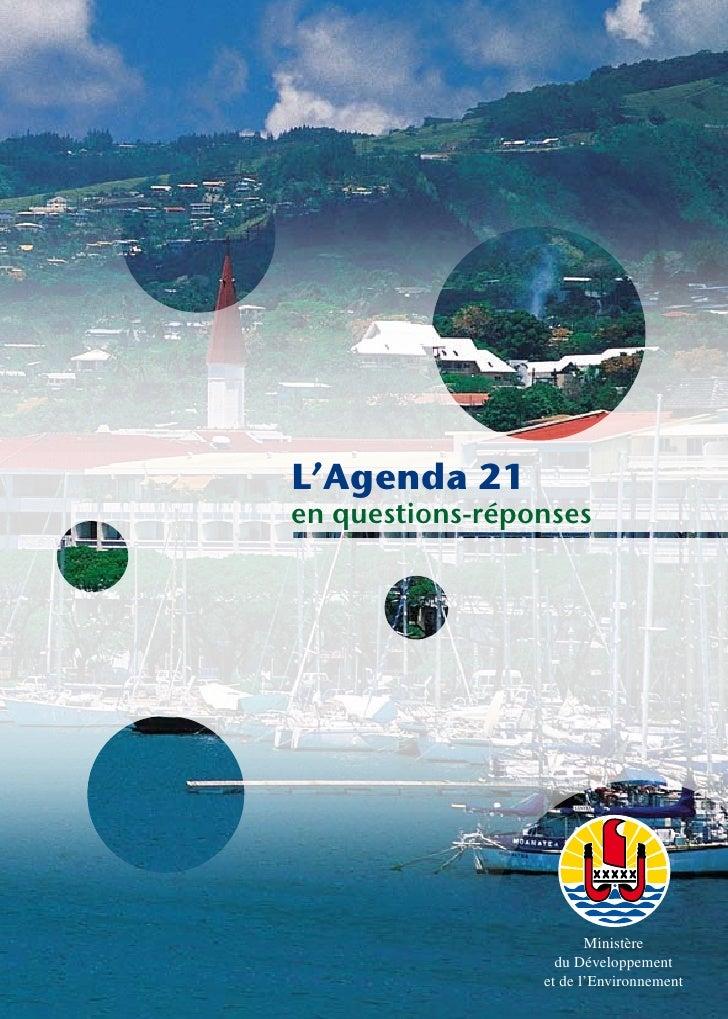 L'Agenda 21 en questions-réponses                             Ministère                    du Développement               ...