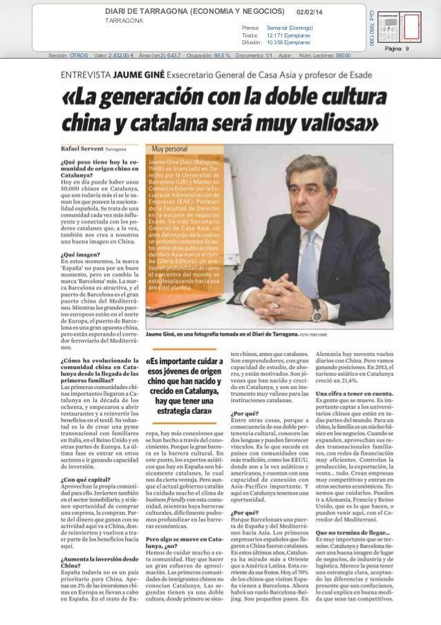 02/02/14  TARRAGONA Prensa: Semanal (Domingo) Tirada: 12.171 Ejemplares Difusión: 10.358 Ejemplares  Cód: 78501390  DIARI ...