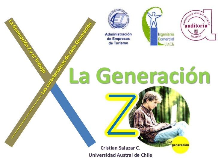 La Generación      Cristian Salazar C. Universidad Austral de Chile