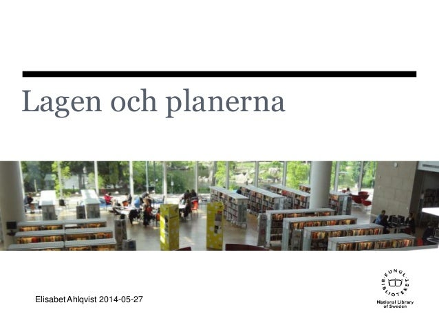 Lagen och planerna Elisabet Ahlqvist 2014-05-27