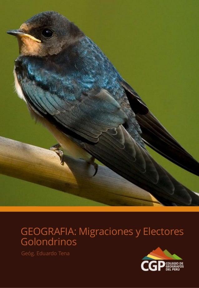 GEOGRAFIA: Migraciones y Electores Golondrinos Geóg. Eduardo Tena