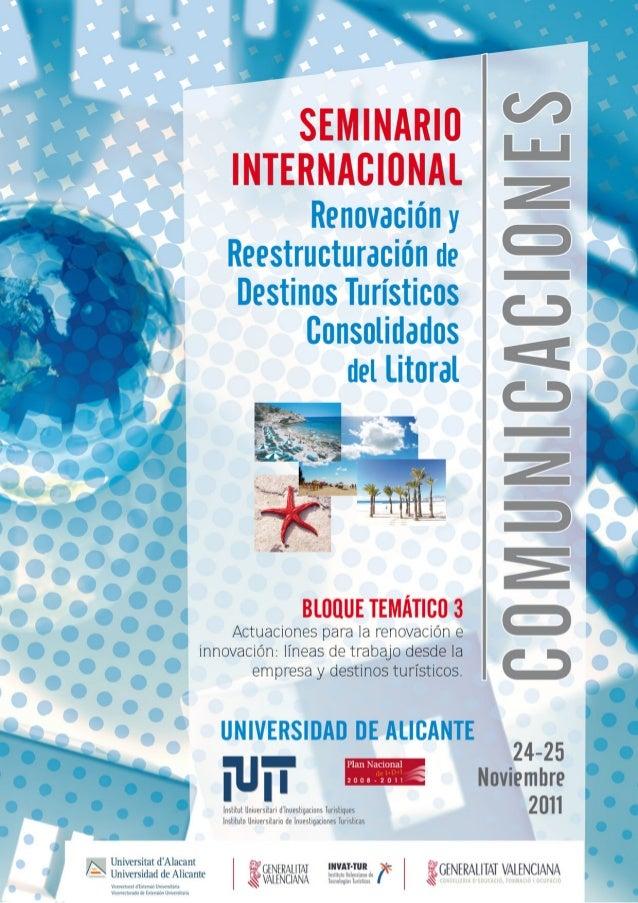 BLOQUE TEMÁTICO 3 Actuaciones para la renovación e innovación: líneas de trabajo desde la empresa y destinos turísticos. R...