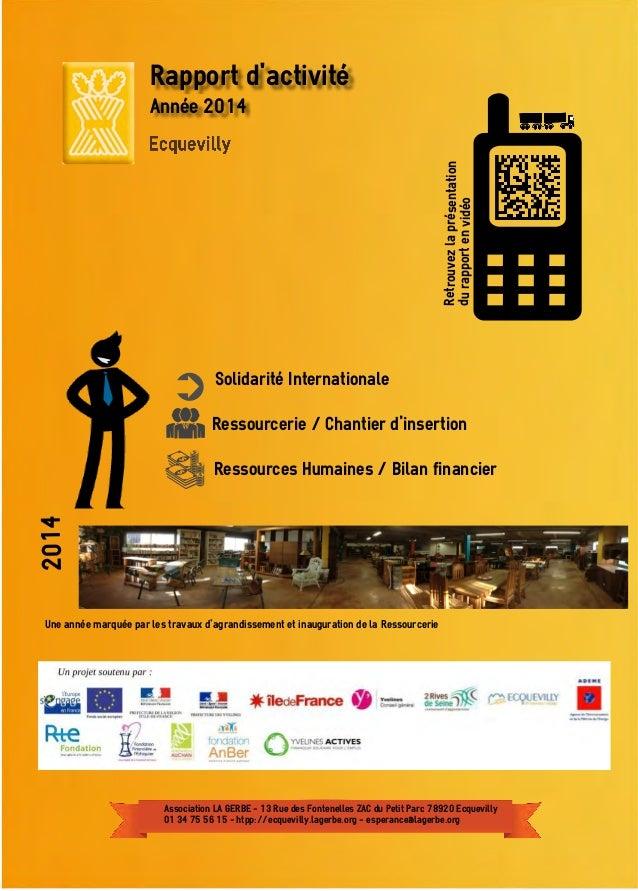 Rapport d'activité Année 2014 Solidarité Internationale Ressourcerie / Chantier d'insertion Retrouvezlaprésentation durapp...