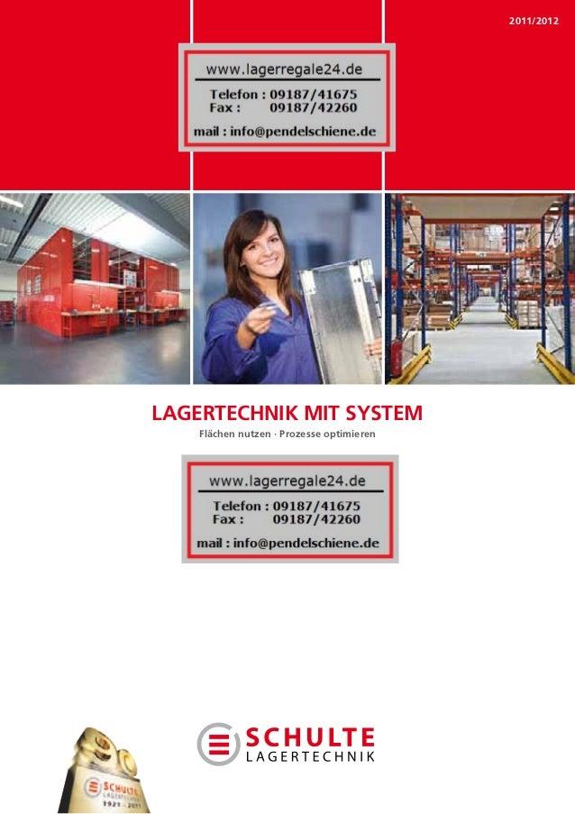 2011/2012LAGERTECHNIK MIT SYSTEM    Flächen nutzen · Prozesse optimieren