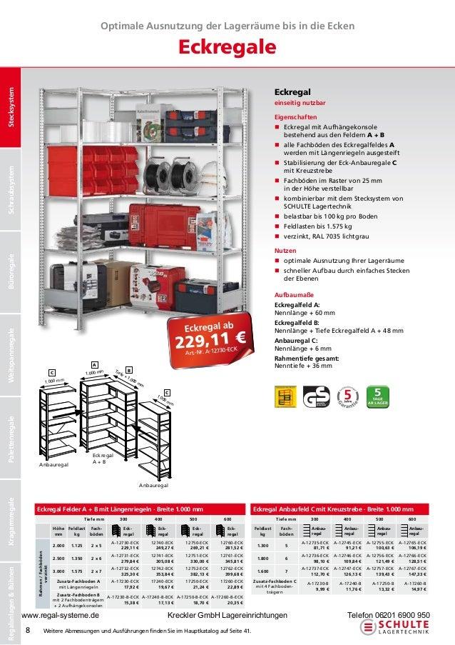 Optimale Ausnutzung der Lagerräume bis in die Ecken                                                                       ...