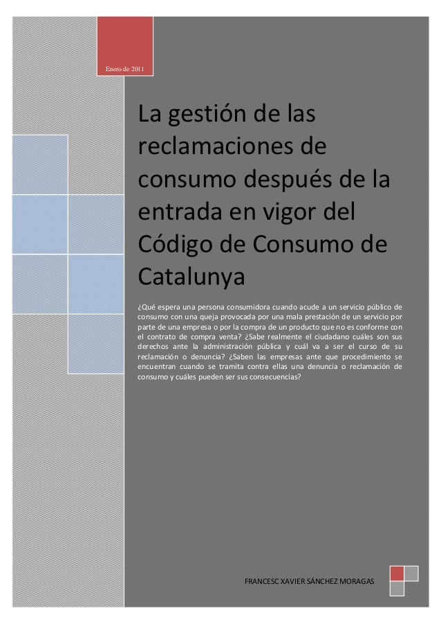 Enero de 2011          Lagestióndelas          reclamacionesde          consumodespuésdela          entradaenv...