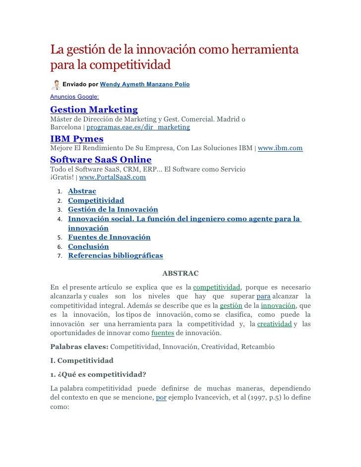 La gestión de la innovación como herramientapara la competitividad       Enviado por Wendy Aymeth Manzano PolíoAnuncios Go...