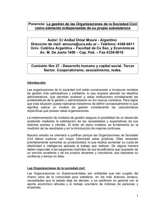 Ponencia: La gestión de las Organizaciones de la Sociedad Civilcomo elemento indispensable de su propia subsistenciaAutor:...