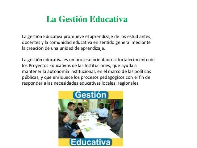 La gestión educativa Slide 3