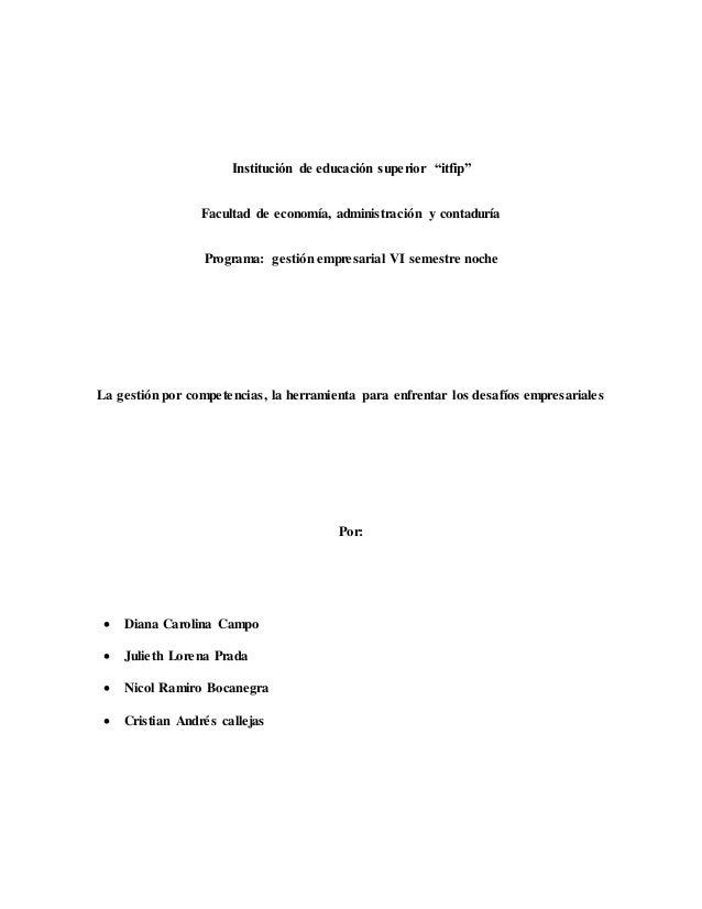 """Institución de educación superior """"itfip"""" Facultad de economía, administración y contaduría Programa: gestión empresarial ..."""
