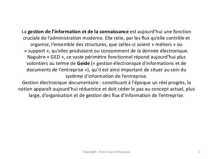 La gestion de l'information et de la connaissance est aujourd'hui une fonction  cruciale de l'administration moderne. Elle...