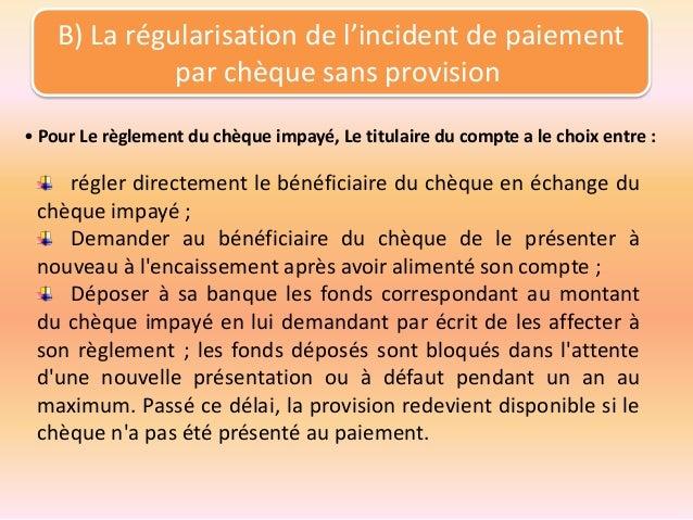 attestation regularisation cheque impaye