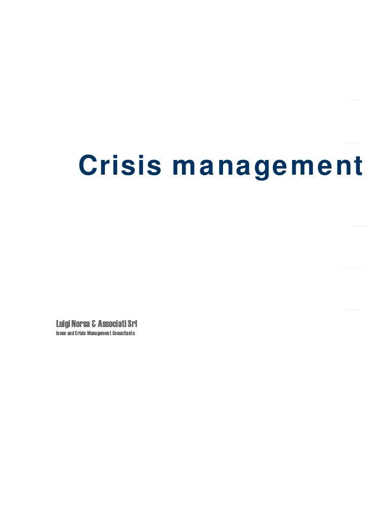 Crisis managementLuigi Norsa & Associati SrlIssue and Crisis Management Consultants