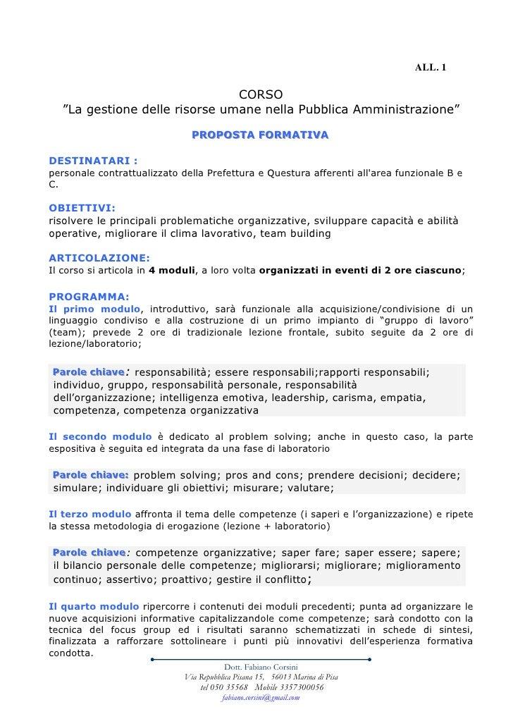 """ALL. 1                                 CORSO   """"La gestione delle risorse umane nella Pubblica Amministrazione""""           ..."""