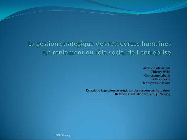 Article élabore par Thierry Wills Christiane labelle Gilles guerin Jeans yves le louan Extrait de la gestion stratégique d...