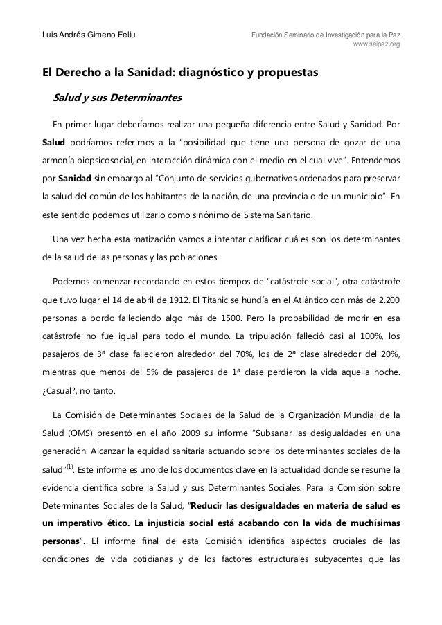 Luis Andrés Gimeno Feliu Fundación Seminario de Investigación para la Paz www.seipaz.org El Derecho a la Sanidad: diagnóst...
