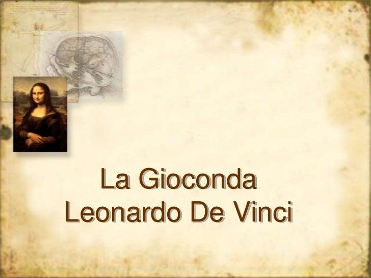 La GiocondaLeonardo De Vinci