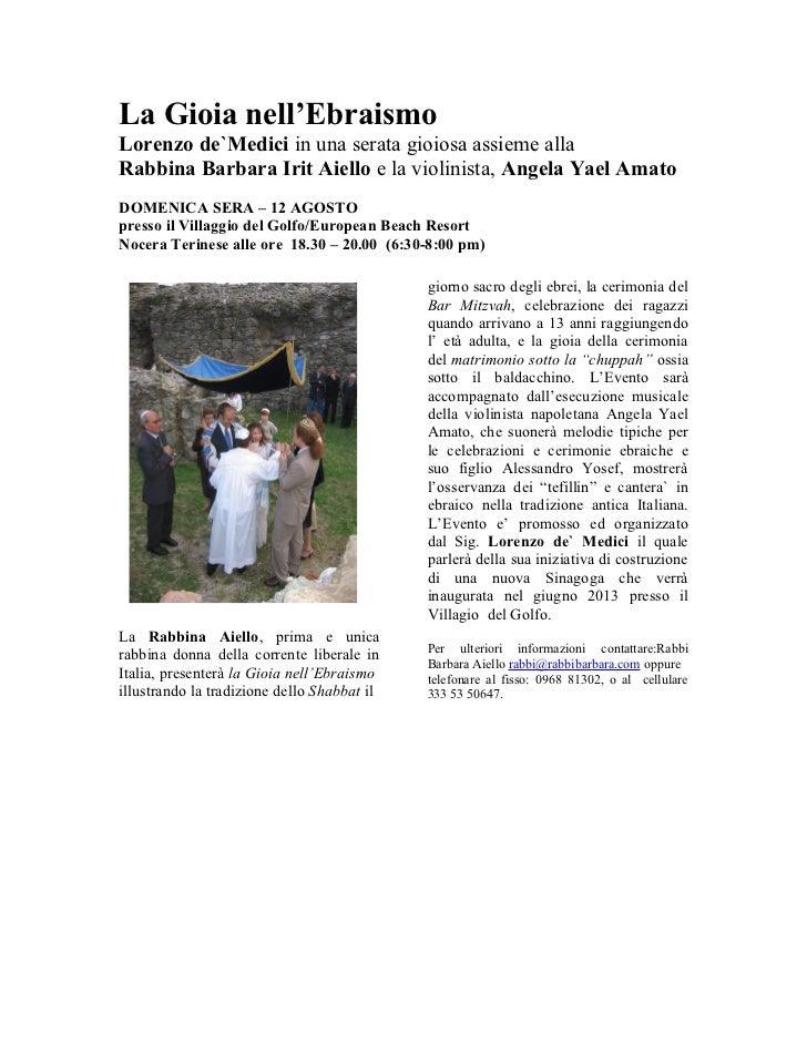 La Gioia nell'EbraismoLorenzo de`Medici in una serata gioiosa assieme allaRabbina Barbara Irit Aiello e la violinista, Ang...