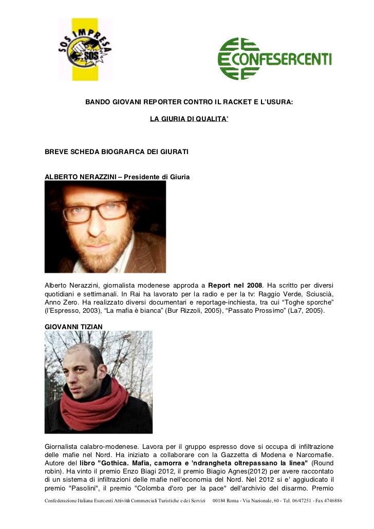 BANDO GIOVANI REPORTER CONTRO IL RACKET E L'USURA:                                                   LA GIURIA DI QUALITA'...