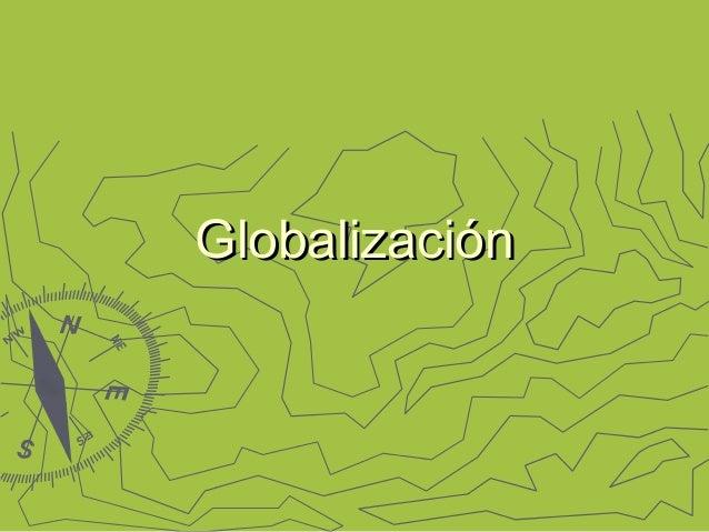 GlobalizaciónGlobalización