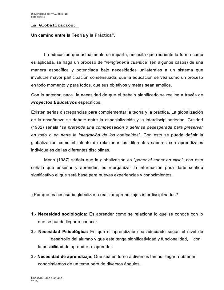 """UNIVERSIDAD CENTRAL DE CHILE Sede Temuco.    La Globalización:  Un camino entre la Teoría y la Práctica"""".             La e..."""