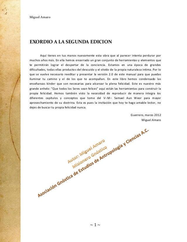 Miguel Amaro  EXORDIO A LA SEGUNDA EDICION Aquí tienes en tus manos nuevamente esta obra que al parecer intenta perdurar p...