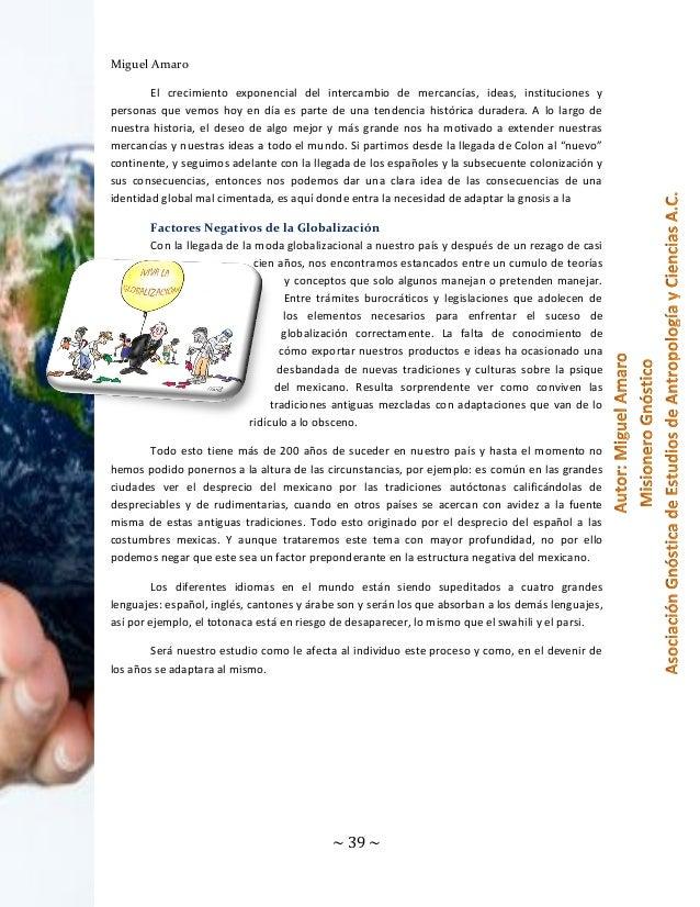 Miguel Amaro El crecimiento exponencial del intercambio de mercancías, ideas, instituciones y personas que vemos hoy en dí...