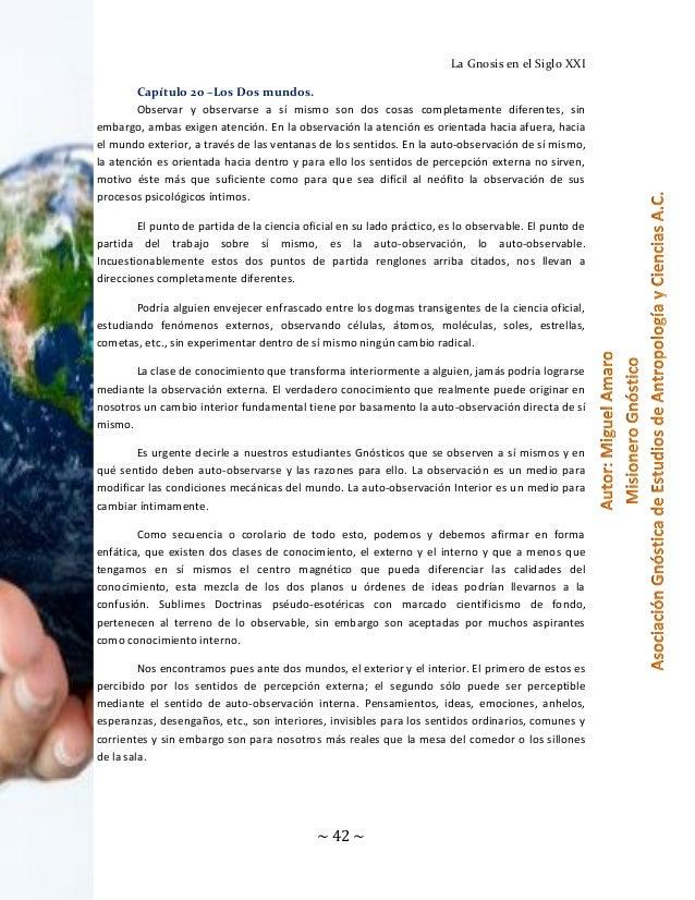 La Gnosis en el Siglo XXI Capítulo 20 –Los Dos mundos. Observar y observarse a sí mismo son dos cosas completamente difere...
