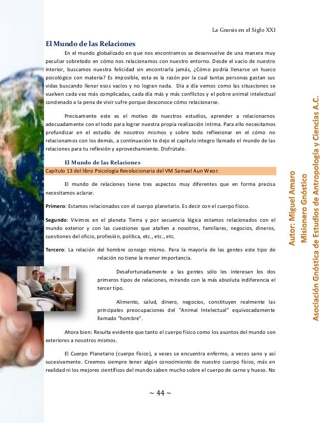 La Gnosis en el Siglo XXI  El Mundo de las Relaciones En el mundo globalizado en que nos encontramos se desenvuelve de una...