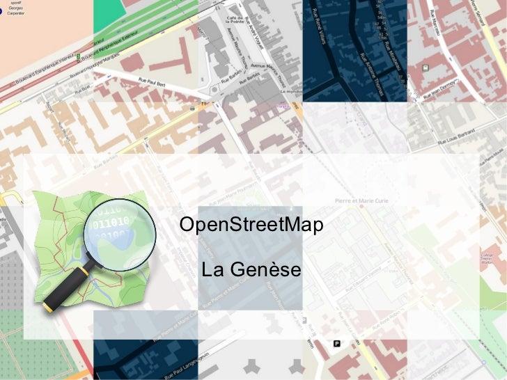 OpenStreetMap La Genèse