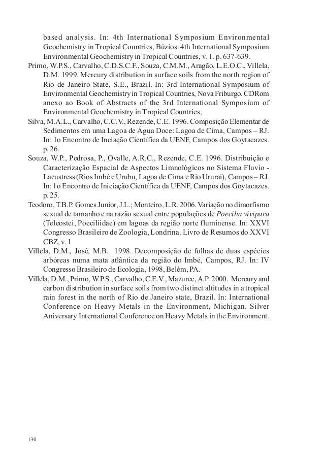 130 based analysis. In: 4th International Symposium Environmental Geochemistry in Tropical Countries, Búzios. 4th Internat...