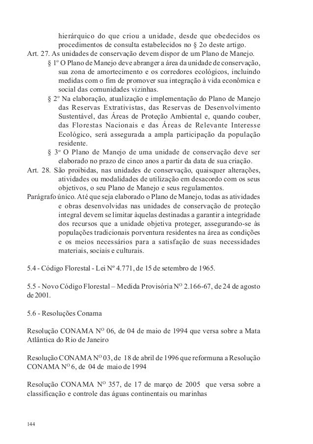 144 hierárquico do que criou a unidade, desde que obedecidos os procedimentos de consulta estabelecidos no § 2o deste arti...