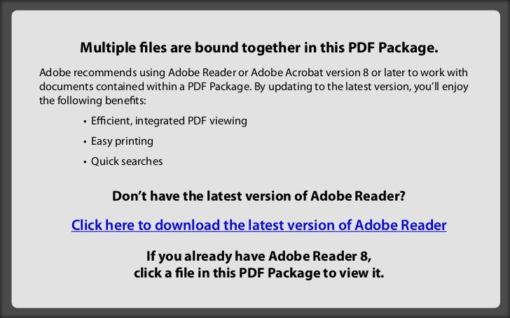Multiple files are bound together in this PDF Package.Adobe recommends using Adobe Reader or Adobe Acrobat version 8 or la...