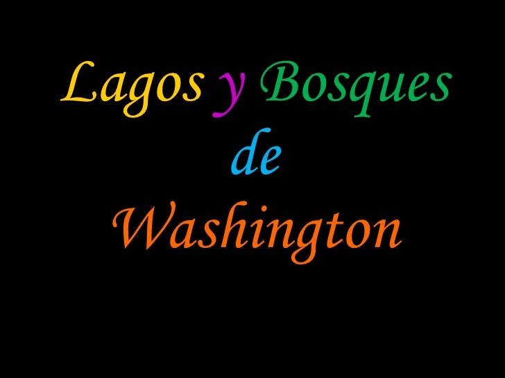 Lagos   y   Bosques de Washington