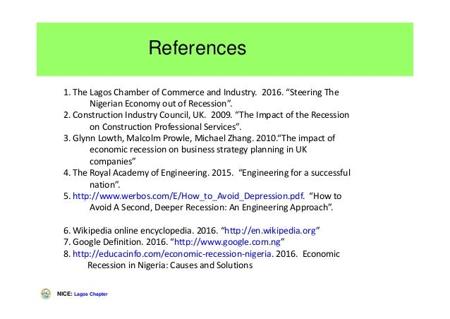 """NICE: Lagos Chapter References 1. The Lagos Chamber of Commerce and Industry. 2016. """"Steering The Nigerian Economy out of ..."""