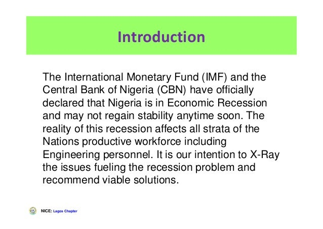 NICE: Lagos Chapter Introduction The International Monetary Fund (IMF) and the Central Bank of Nigeria (CBN) have official...