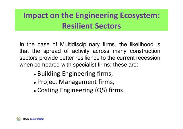 NICE: Lagos Chapter Impact on the Engineering Ecosystem: Resilient Sectors Building Engineering firms, Project Management ...