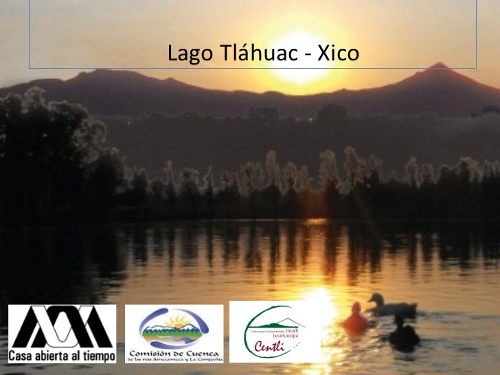 (Portada) Lago Tláhuac - Xico