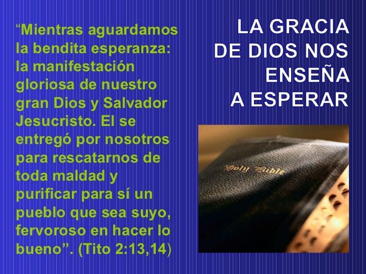""""""" Mientras aguardamos la bendita esperanza: la manifestación gloriosa de nuestro gran Dios y Salvador Jesucristo. El se en..."""