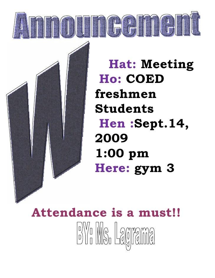 Hat: Meeting          Ho: COED         freshmen         Students          Hen :Sept.14,         2009         1:00 pm      ...