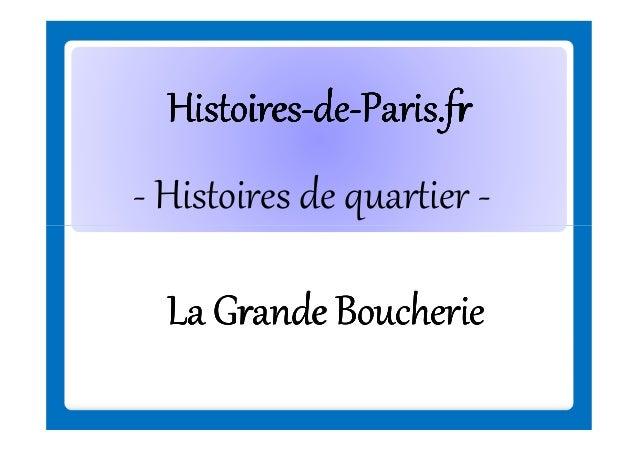 Histoires-deHistoires-de-Paris.fr - Histoires de quartier La Grande Boucherie