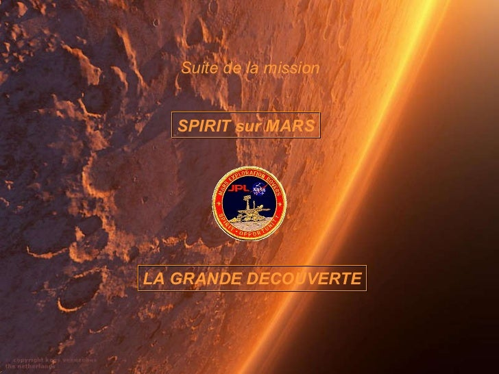 Suite de la mission  SPIRIT sur MARS LA GRANDE DECOUVERTE